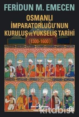 Osmanlı İmp. Kuruluşu Ve Yükselişi