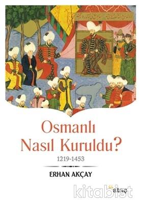 Ataç Yayınları - Osmanlı Nasıl Kuruldu?