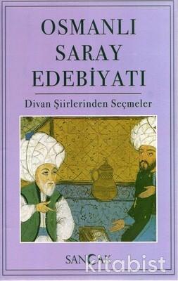 Sancak Çocuk - Osmanlı Saray Edebiyatı Divan Şiirinden Seçmeler