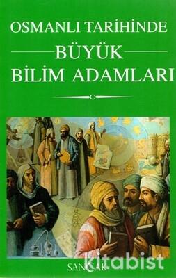 Sancak Kitap - Osmanlı Tarihinde Büyük Bilim Adamları