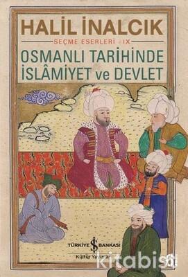 Osmanlı Tarihinde İslamiyet Ve Devlet