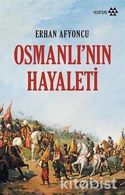 Yeditepe Yayınları - Osmanlının Hayaleti
