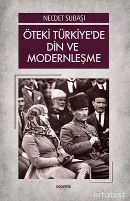 Kopernik Kitap - Öteki Türkiye'De Din Ve Modernleşme