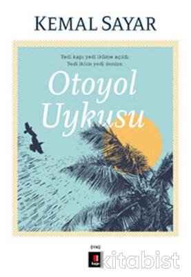 Kapı Yayınları - Otoyol Uykusu