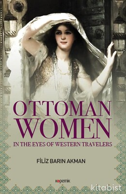 Kopernik Kitap - Ottoman Women