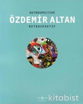 Özdemir Altan-Retrospektif