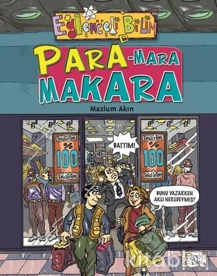 Eğlenceli Bilgi - Para - Mara Makara