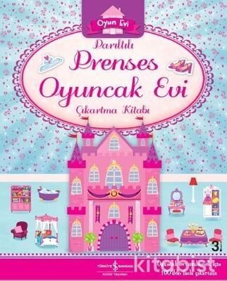 Parıltılı Prenses Oyuncak Evi Çıkartma Kitabı