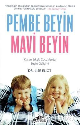 Pegasus Yayınları - Pembe Beyin Mavi Beyin