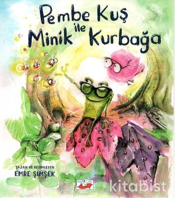 Uçan Fil Yayınları - Pembe Kuş İle Minik Kurbağa
