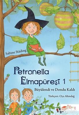 The Çocuk - Petronella Elmapüresi 1-Büyülendi ve Dondu Kaldı