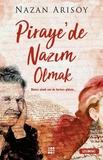 Dokuz Yayınları - Piraye de Nazım Olmak