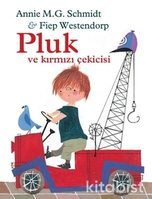 Can Çocuk Yayınları - Pluk ve Kırmızı Çekicisi