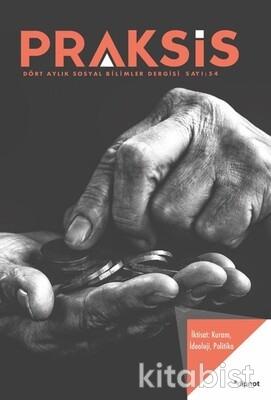 Dipnot Yayınları - Praksis Sayı 54 İktisat: Kuram, İdeoloji, Politika