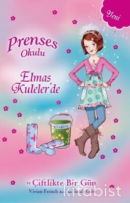 Doğan Egmont Yayınları - Prenses Okulu-Prenses Bethany ve Çiftlikte Bir Gün