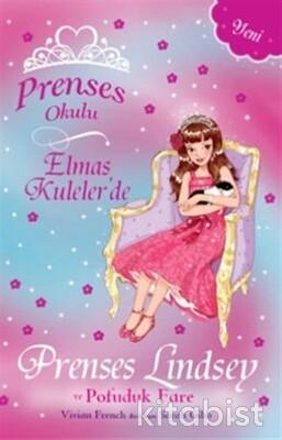 Doğan Egmont Yayınları - Prenses Okulu-Prenses Lindsey ve Pofuduk Fare