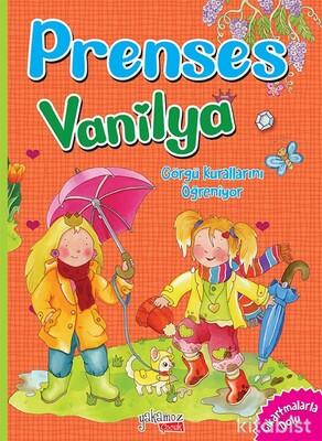 Yakamoz Yayınları - Prenses Vanilya - Görgü Kurallarını Öğreniyor