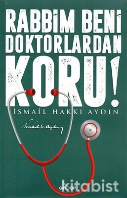 Girdap Yayınları - Rabbim Beni Doktorlardan Koru!