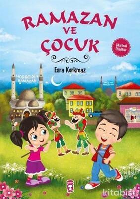 Timaş Çocuk Yayınları - Ramazan ve Çocuk