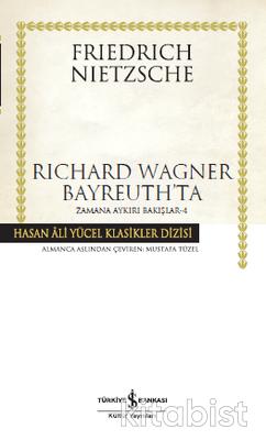 Rıchard Wagner Bayreuth Ta (Ciltli)