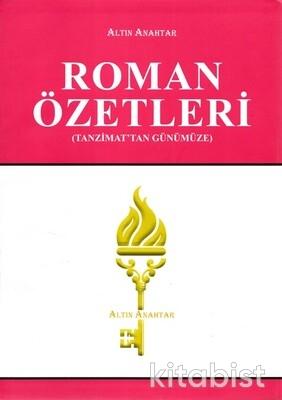Altın Anahtar Yayınları - Roman Özetleri(Tanzimat'tan Günümüze)