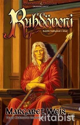 İthaki Yayınları - Ruhdöveni - Raistlin Tarihçeleri 1.Kitap