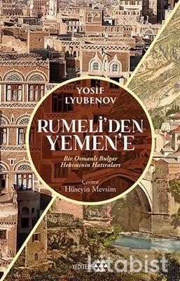 Yeditepe Yayınları - Rumeli'den Yemen'e