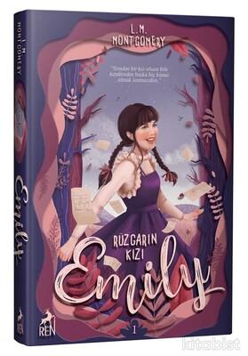 Ren Yayınları - Rüzgarın Kızı Emily (Ciltli)