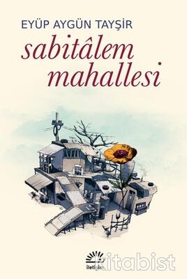 İletişim Yayınları - Sabitalem Mahallesi