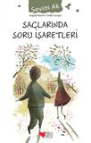 Can Çocuk Yayınları - Saçlarında Soru İşaretleri
