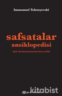 Epsilon Yayınları - Safsatalar Ansiklopedisi Akıl Yürüt(eme)menin Kısa Tarihi
