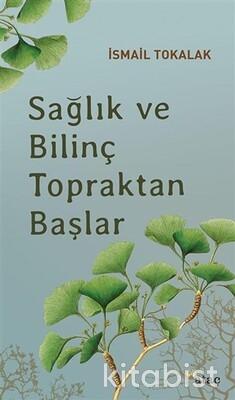 Yeditepe Yayınları - Sağlık Ve Bilinç Topraktan Başlar
