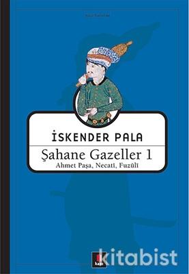 Kapı Yayınları - Şahane Gazeller 1