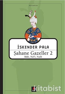 Kapı Yayınları - Şahane Gazeller 2