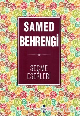 Yakamoz Yayınları - Samed Behrengi-Seçme Eserleri
