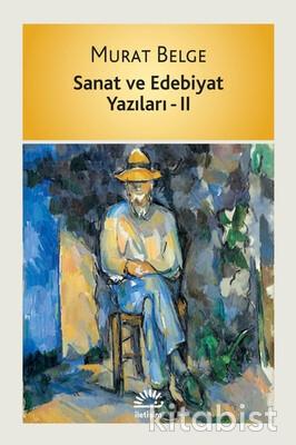 İletişim Yayınları - Sanat ve Edebiyat Yazıları II