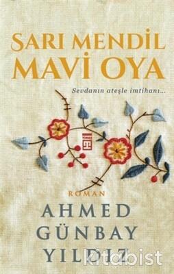 Timaş Yayınları - Sarı Mendil Mavi Oya