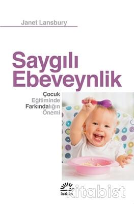 İletişim Yayınları - Saygılı Ebeveynlik