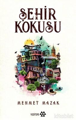 Yeditepe Yayınları - Şehir Kokusu