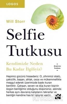 Doğan Kitap Yayınları - Selfie Tutkusu