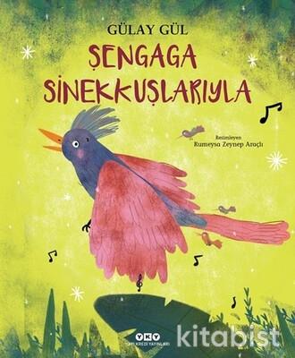 Yapıkredi Yayınları - Şengaga Sinekkuşlarıyla