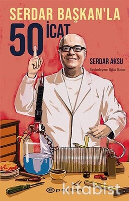 Epsilon Yayınları - Serdar Başkan'la 50 İcat