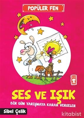 Timaş Çocuk Yayınları - Ses ve Işık-Bir Gün Yarışmaya Karar Verseler
