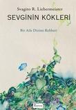 Koridor Yayınları - Sevginin Kökleri - Bir Aile Dizimi Rehberi