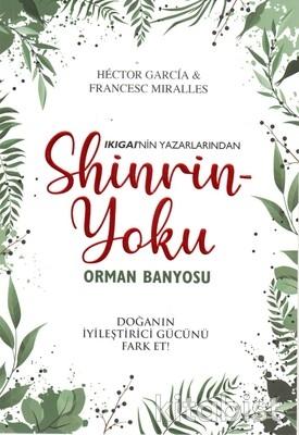 İndigo Kitap - Shinrin-Yoku Orman Banyosu
