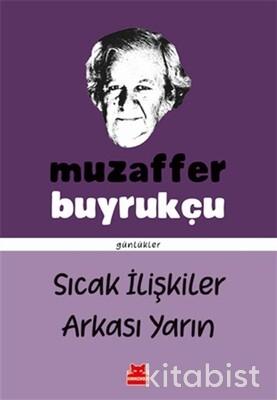 Kırmızı Kedi Yayınları - Sıcak İlişkiler Arkası Yarın
