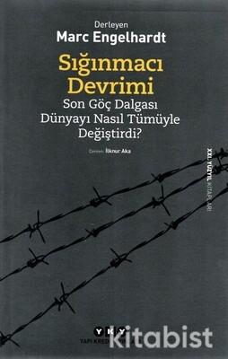 Yapıkredi Yayınları - Sığınmacı Devrimi