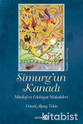 Yeditepe Yayınları - Simurg'Un Kanadı Mitoloji Ve Edebiyat Makaleleri