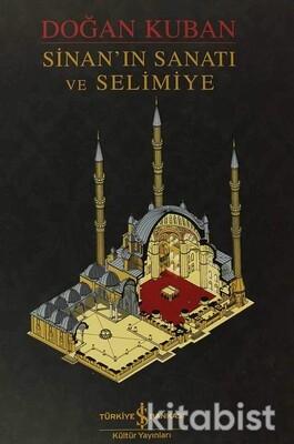 Sinan In Sanatı Ve Selimiye