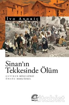 İletişim Yayınları - Sinan ın Tekkesinde Ölüm